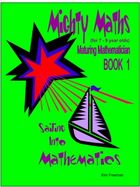 The Maturing Mathematician - Book 1