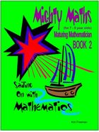 The Maturing Mathematician - Book 2