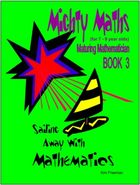The Maturing Mathematician - Book 3