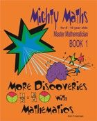 More Discoveries with Mathematics